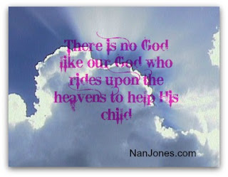 Scriptures of Encouragement ~ He Rides the Heavens to Help His Child