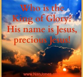 Scriptures of Encouragement ~ Who Is This King of Glory?
