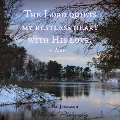 Finding God's Presence ~ He Will Quiet You With His Love