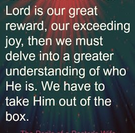 Finding God's Presence ~ Taking Him Out of The Box