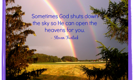Finding God's Presence ~ Sometimes God Shuts Down the Sky