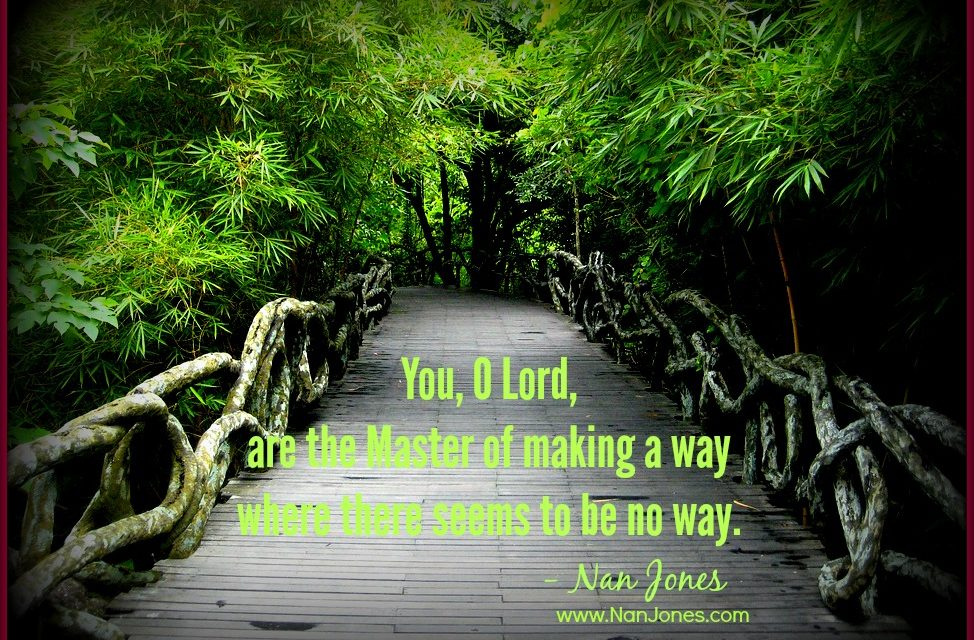 Where is God When There Seems to be No Way? SUNDAY GLIMPSES