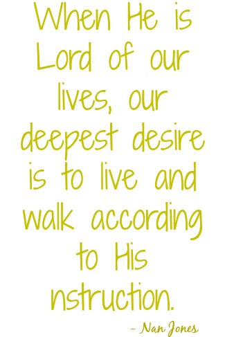 When He is Lord we desire to please Him in all things.