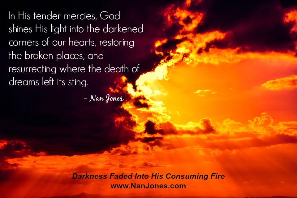 With His consuming fire comes healing.