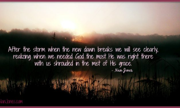 Finding God's Presence ~ When You're Looking For The Dawn