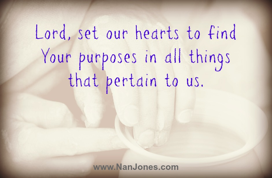 The Ruler of our hearts has a purpose for all things.
