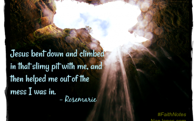 Faith Notes ~ Rosemarie: Broken to Be Remade