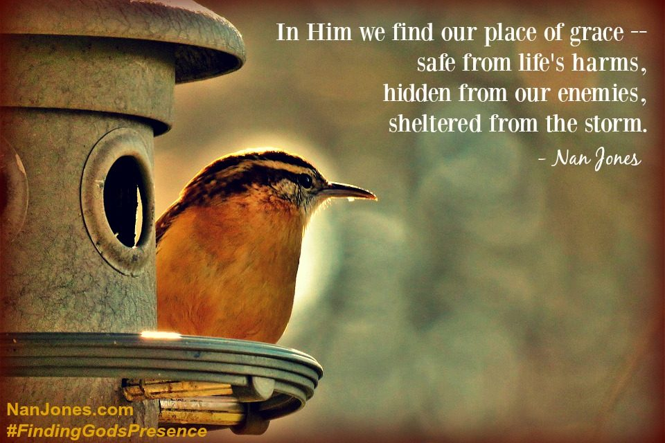 Finding God's Presence ~ In His Secret Place of Grace