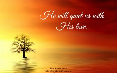 A Prayer When You Need to be Quieted by His Love