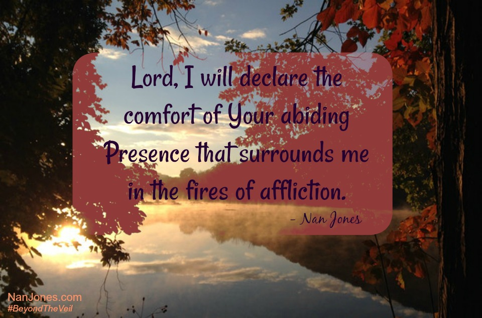 A Prayer to Glorify God in the Fires of Affliction, Even When It's Hard