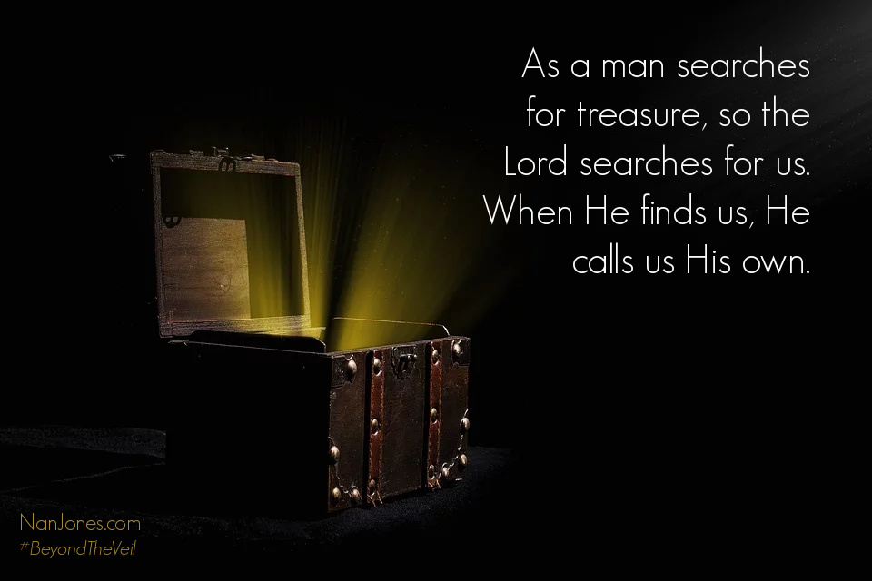 God's Treasure. Out of All Creation That is Who We Are