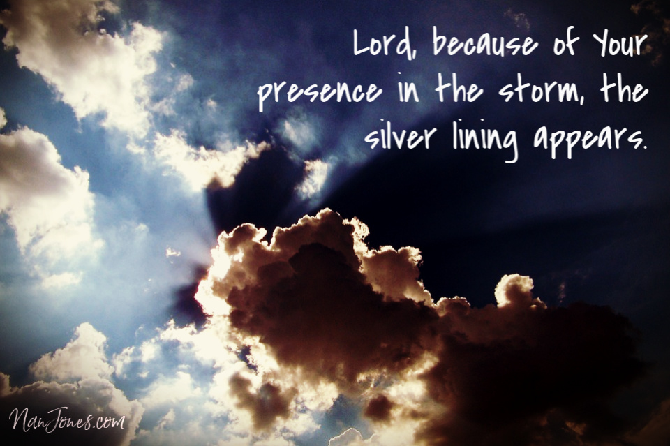 That is the silver lining -- we are not alone. God is with us always.