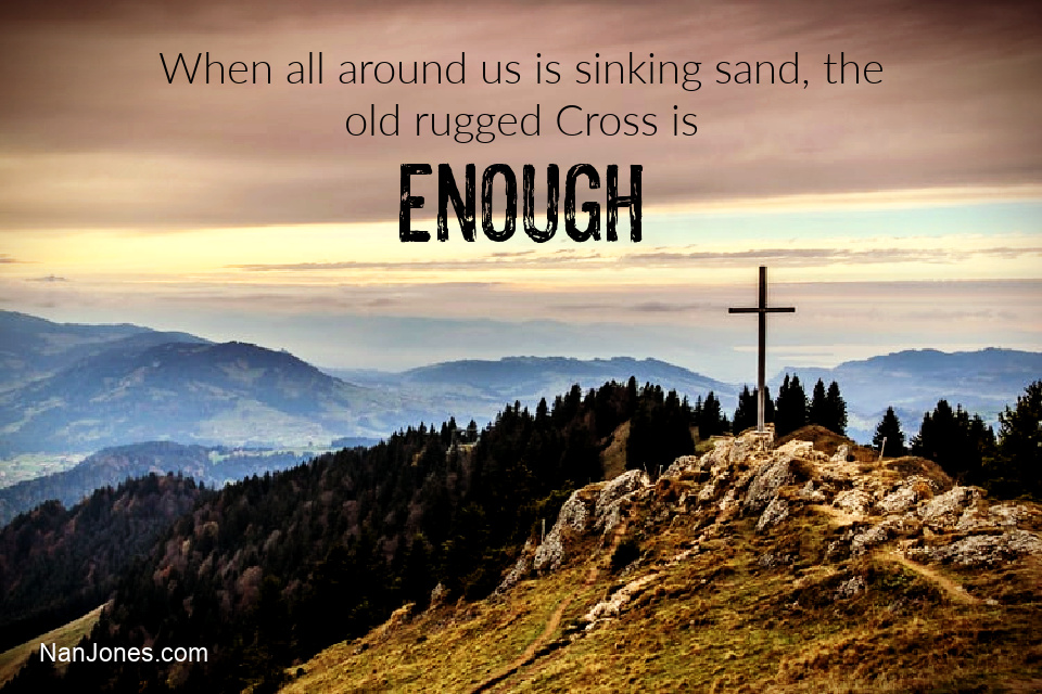A Prayer When The Old Rugged Cross is Enough