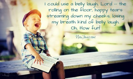 Prayer When You're tired on the Inside & Need a Belly Laugh