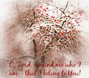 Scriptures of Encouragement ~ You Belong to Him