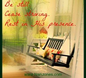 Scriptures of Encouragement ~ Be Still