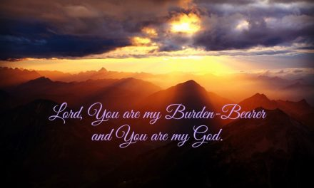 The Lord, My Burden-Bearer