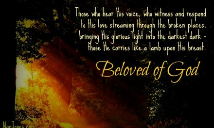 Finding God's Presence ~ Beloved of God. Our Role? Be-Loved