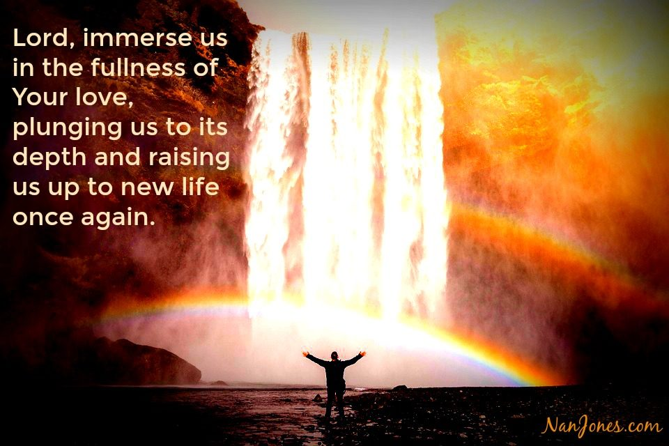 Finding God's Presence ~ A Prayer to Know the Fullness of God's Love