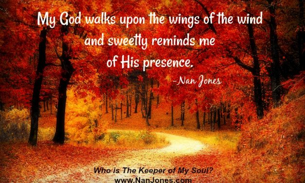 Finding God's Presence ~ Who is The Keeper of My Soul?