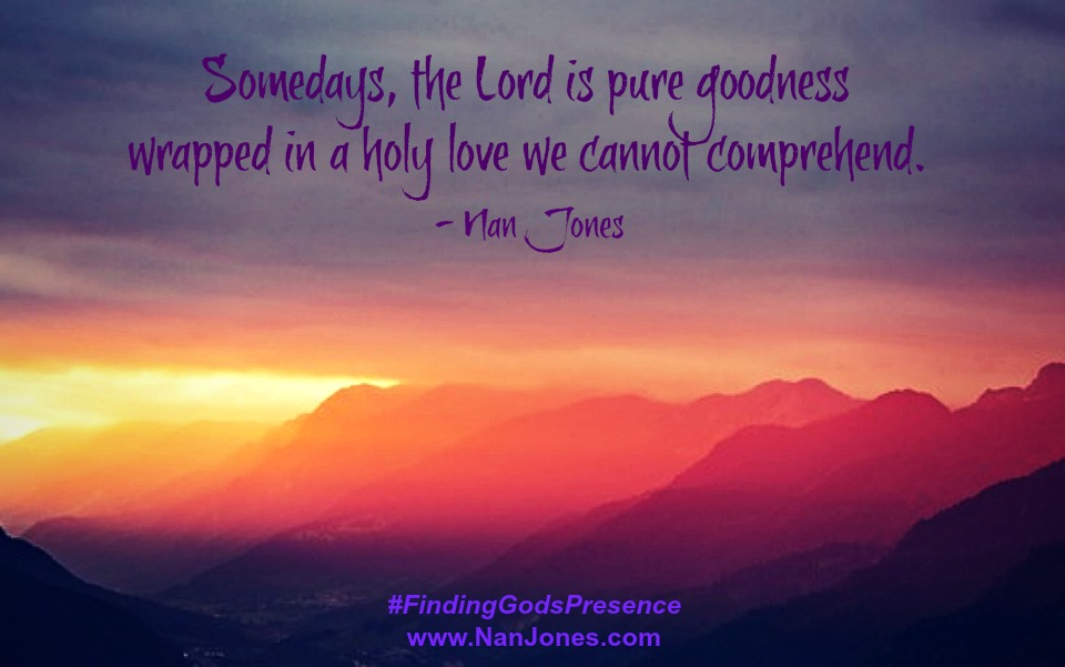 A Prayer When God's Goodness Needs to Be Found