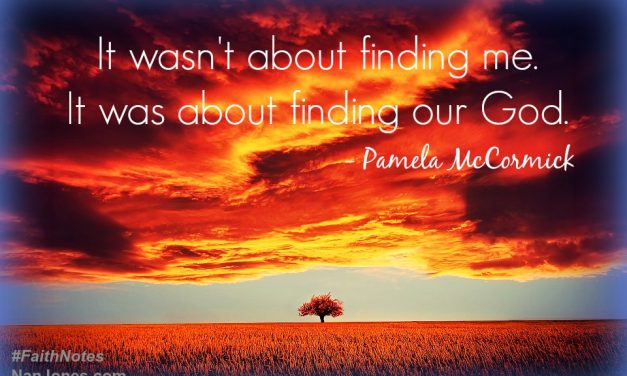 Faith Notes ~ Pamela McCormick: God, I'm Not Worthy