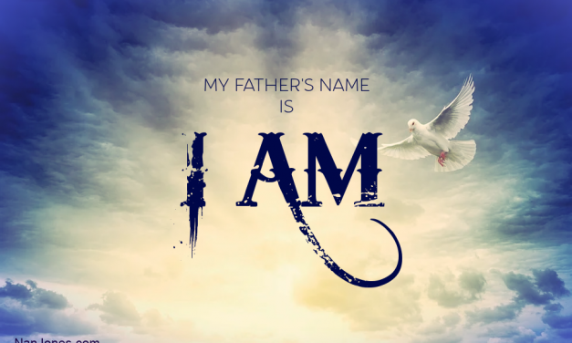 My Father's Name is I Am. Can You Imagine?