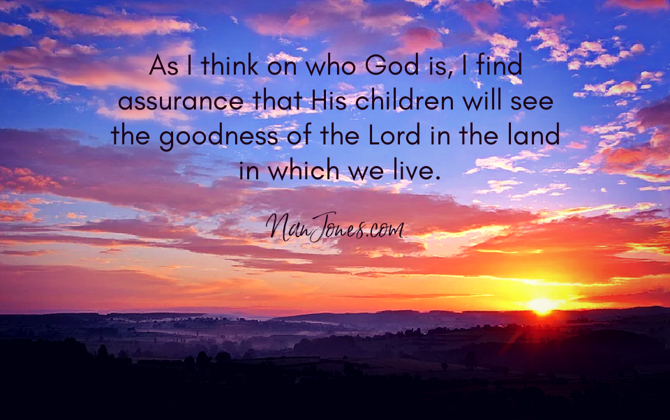 A Prayer to See the Goodness of God in the Land of the Living