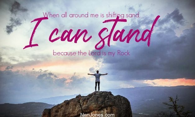 A Prayer When Shifting Sand Occurs, But God Says to Stand