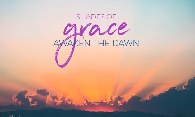 How to Find Shades of Grace in Your Darkest Night