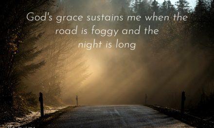 I Trust Your Plan God, But Mercy! It's Foggy ~ a Prayer